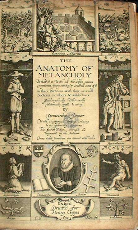 Robert Burton, The Anatomy of Melancholy, 1628